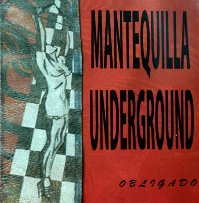 Obligado - Mantequilla Underground